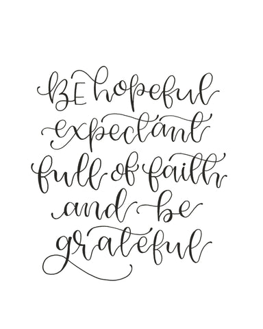 Be Hopeful & Grateful Printable