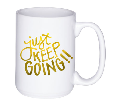 Just Keep Going | Power Mug