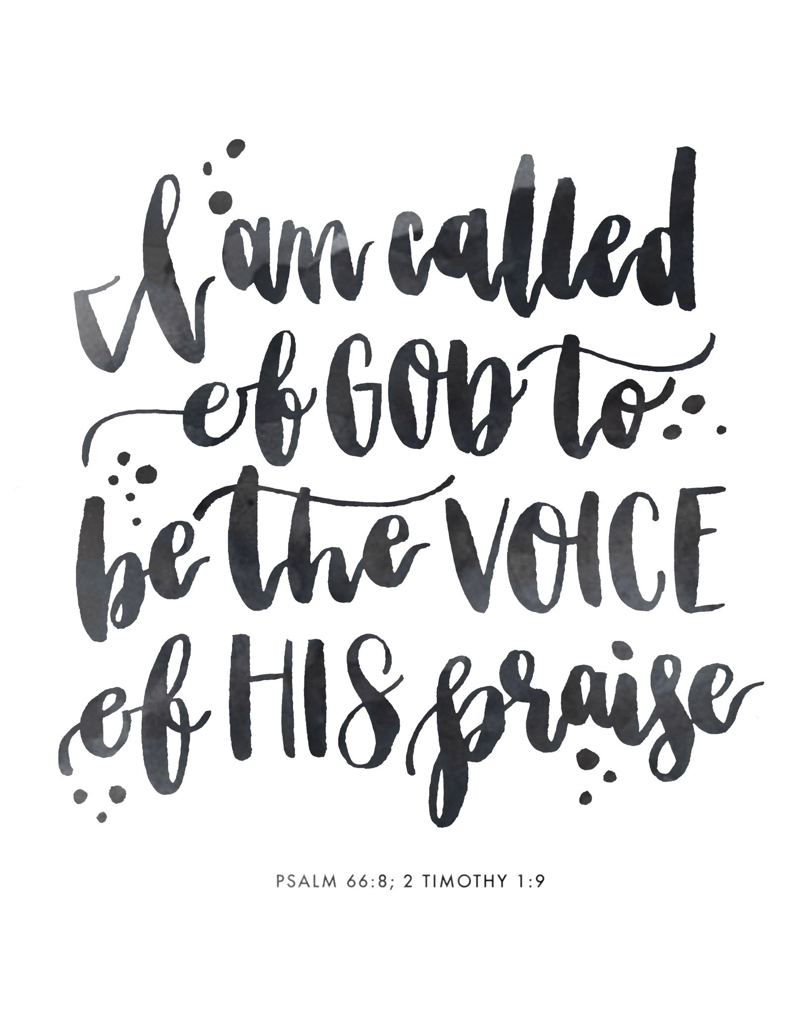 I am called to be the Voice of His Praise | Day 40