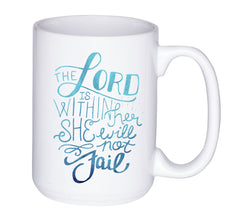 She Will Not Fail | Power Mug