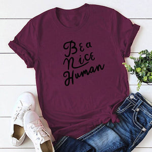 Be A Nice Human T