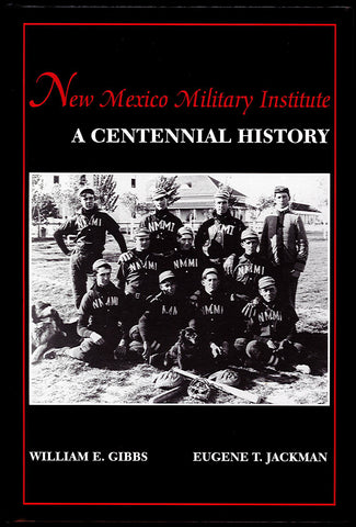 New Mexico Military Institute - A Centennial History