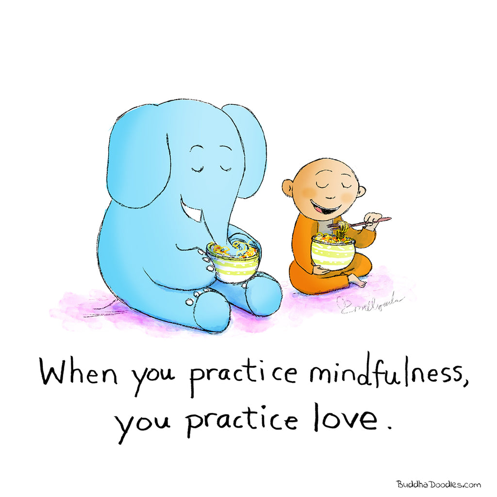 Today's Doodle: Practice Mindfulness, Practice Love