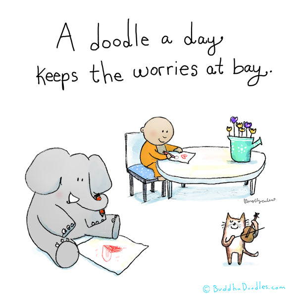"""A doodle a day keeps the worries at bay"" Buddha Doodle"
