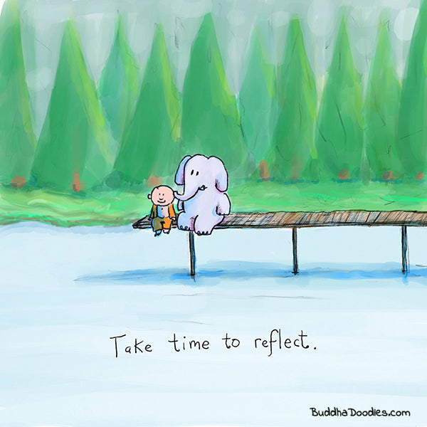 Take Time to Reflect