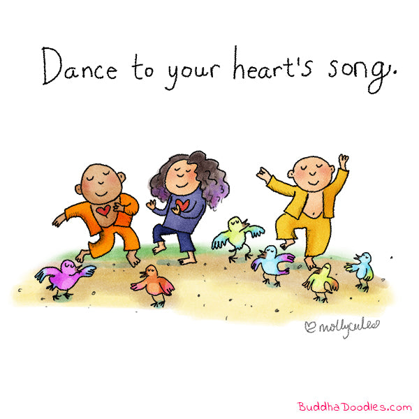 """Dance to your heart's song"" Buddha Doodle"