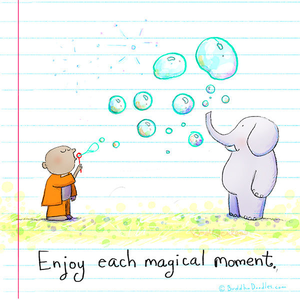 """Enjoy each magical moment"" Buddha Doodle"