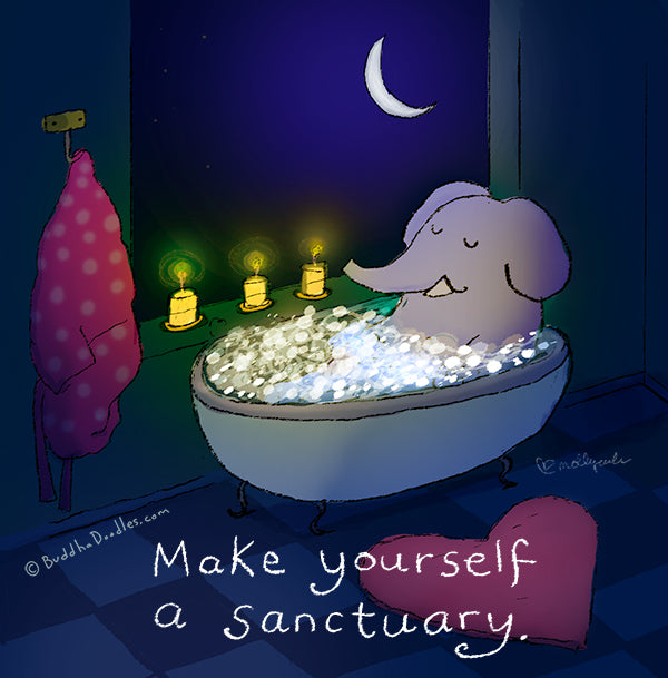 Make yourself a sanctuary