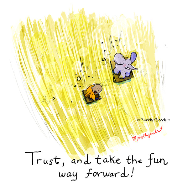 Today's Doodle: Trust and Take the FUN Way Forward!