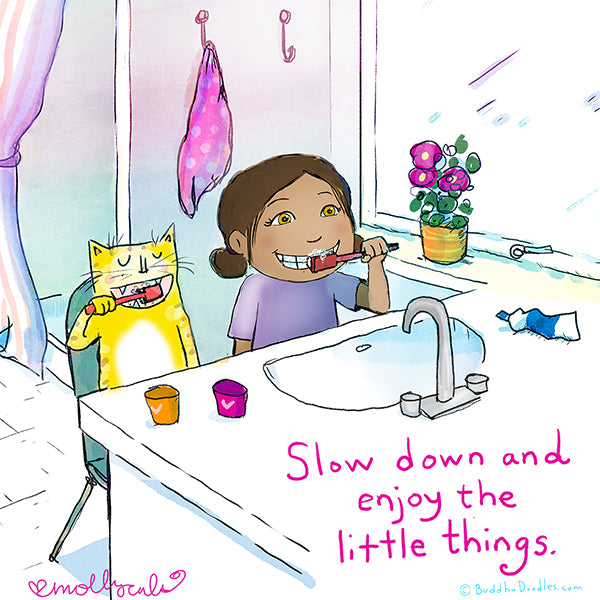 """Slow down and enjoy the little things"" Buddha Doodle"