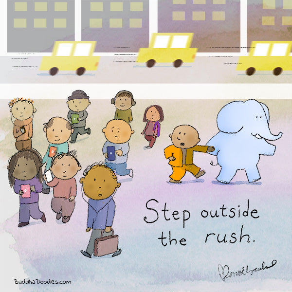 Step Outside the Rush