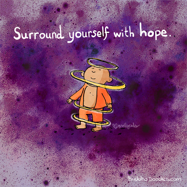 """Surround Yourself with Hope"" Buddha Doodle"