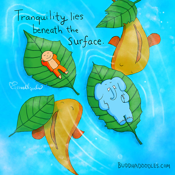 Tranquility lies beneath the surface