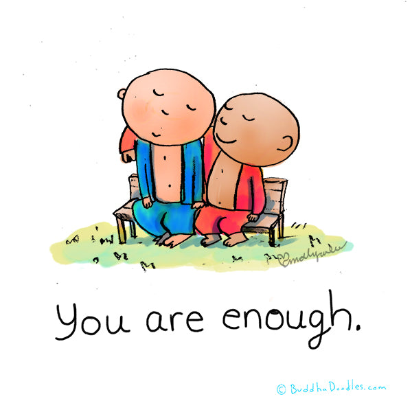 """You are enough"" Buddha Doodle"