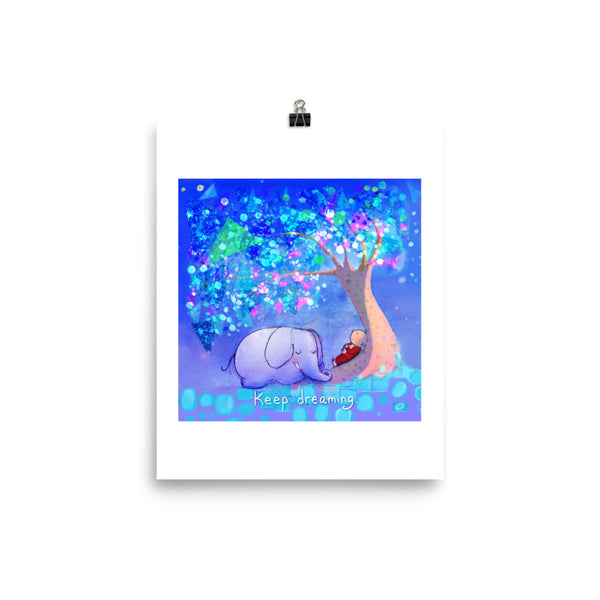 Art Print:  Keep Dreaming