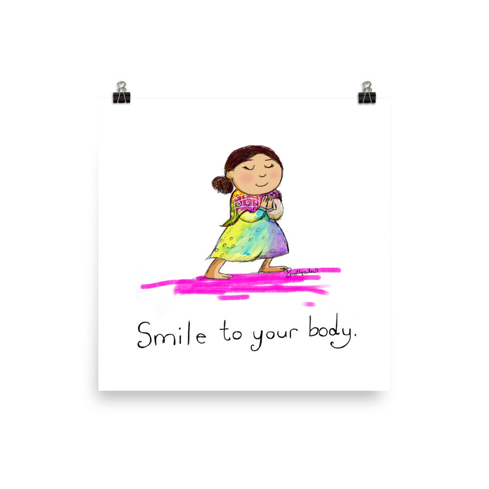 Art Print:  Smile to Your Body