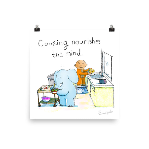 Art Print: Cooking Nourishes the Mind
