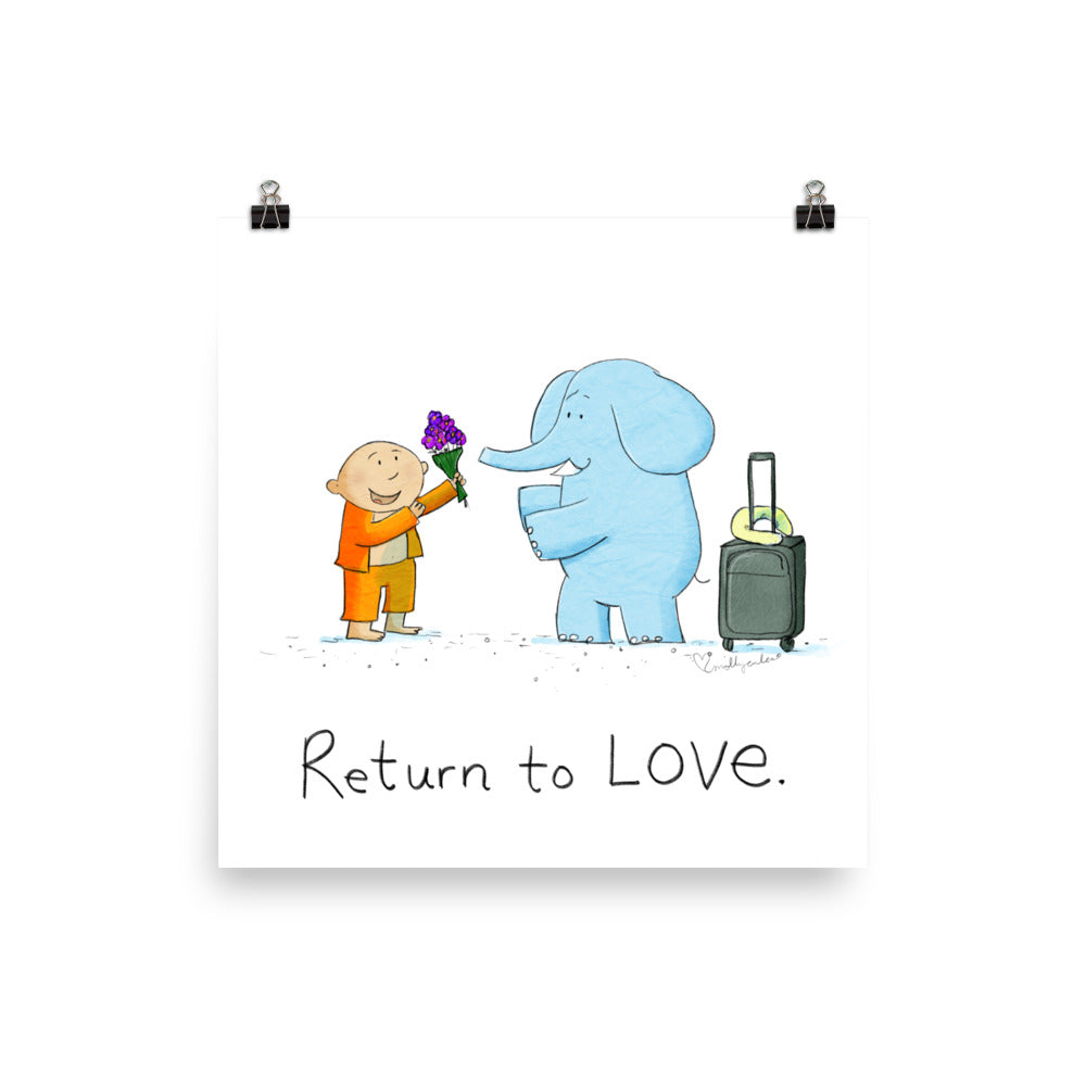 Art Print: Return to LOVE