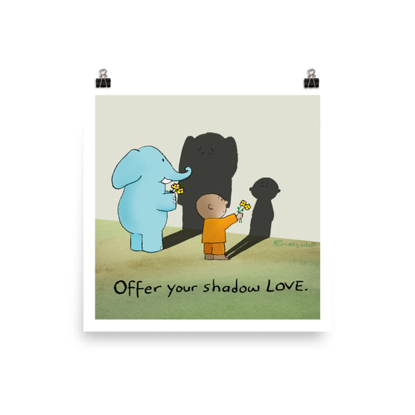 Art Print: Offer Your Shadow Love