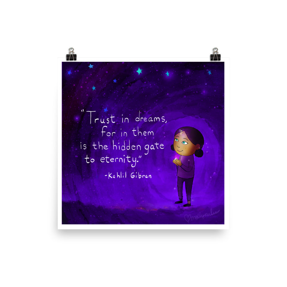 Art Print: Trust in Dreams (VIP)