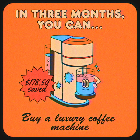 How much money you save when you quit smoking: buy a luxury coffee machine in three months