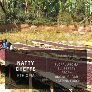 Ethiopia Natty Cheffe (Subscription)