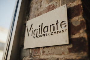 Vigilante Coffee Sign