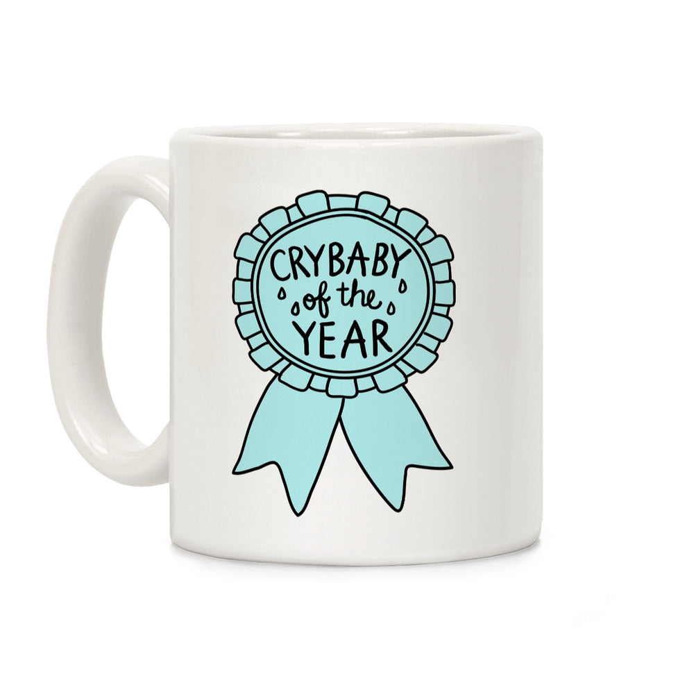 Crybaby of the Year Ceramic Coffee Mug by LookHUMAN