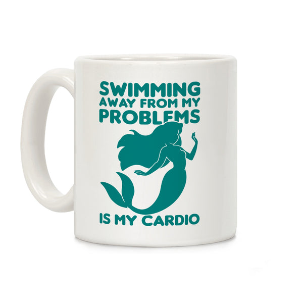 Swimming Away From My Problems Is My Cardio Ceramic Coffee Mug by LookHUMAN