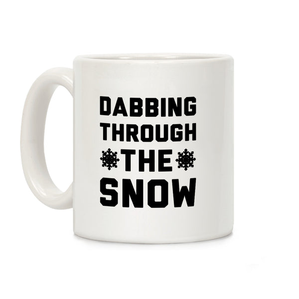 Dabbing Through The Snow Ceramic Coffee Mug by LookHUMAN
