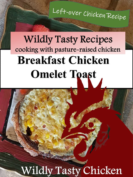 Wildly Tasty Chicken Omelet Breakfast Sandwich