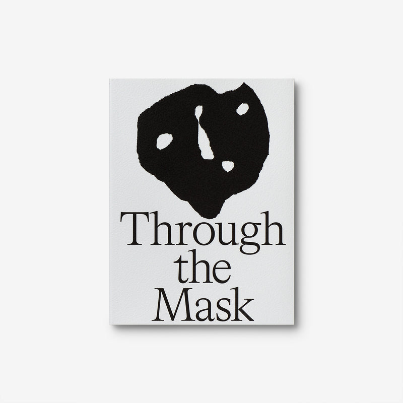 Through the Mask