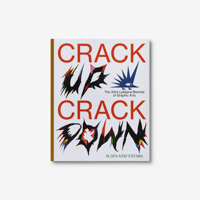 Crack Up – Crack Down. The 33rd Ljubljana Biennial of Graphic Arts