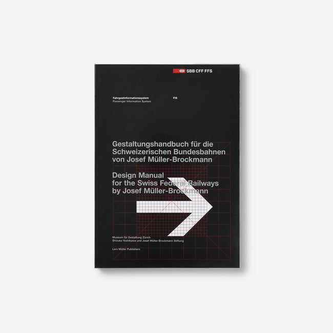 Passenger Information System: Design Manual for the Swiss Federal Railways by Josef Müller-Brockmann