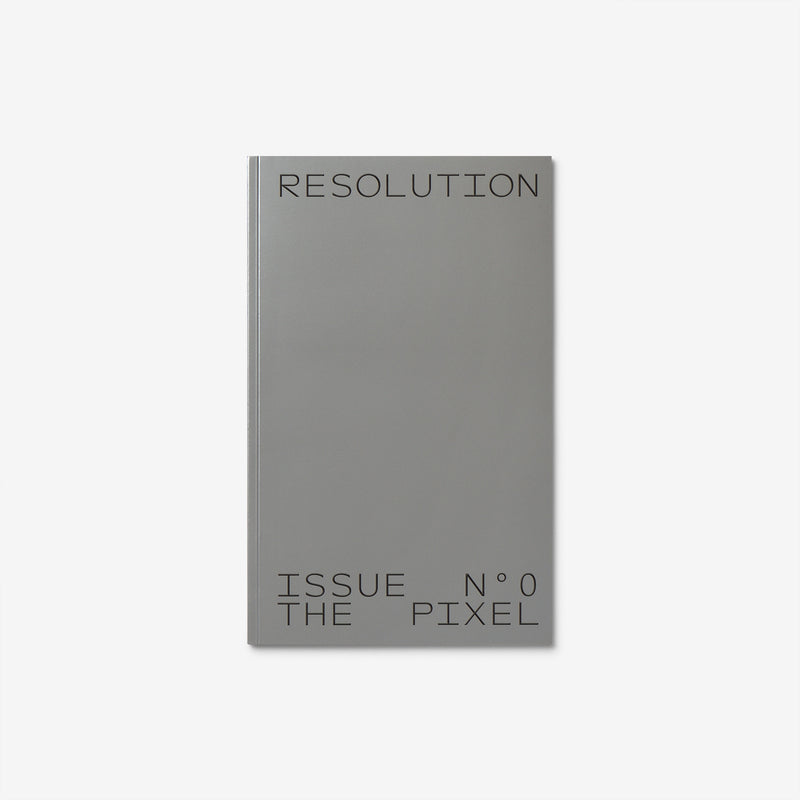 Resolution #0: The Pixel