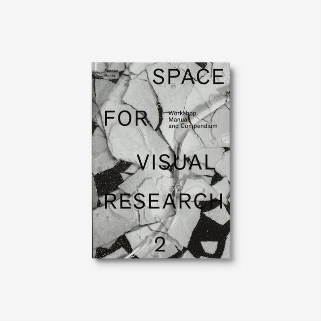 Space for Visual Research 2: Workshop, Manual and Compendium