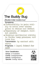 The buddy Bug. The friendship virus. I bug you. collectables.