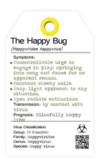 The Happy Bug - the happy virus. I bug you. collectables.