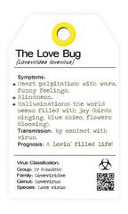 The Love Bug. The love virus. I bug you. collectables.