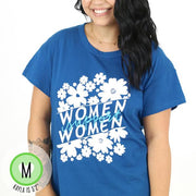 Women Support Women T-Shirt