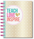 DELUXE 2018 - 2019 BIG Happy Planner® - Teach, Love, Inspire - Teacher