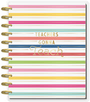 BIG Teacher Planner - Teachers Gonna Teach - 12 Months (2019-2020)