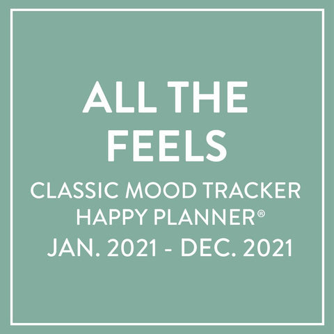 2021 All The Feels Classic Mood Tracker Happy Planner® - 12 Months
