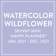 2021 Watercolor Wildflower Skinny Mini Happy Planner® - 12 Months