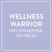 Tiny Sticker Pad - Wellness Warrior