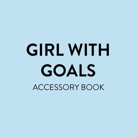 Girl With Goals Accessory Book