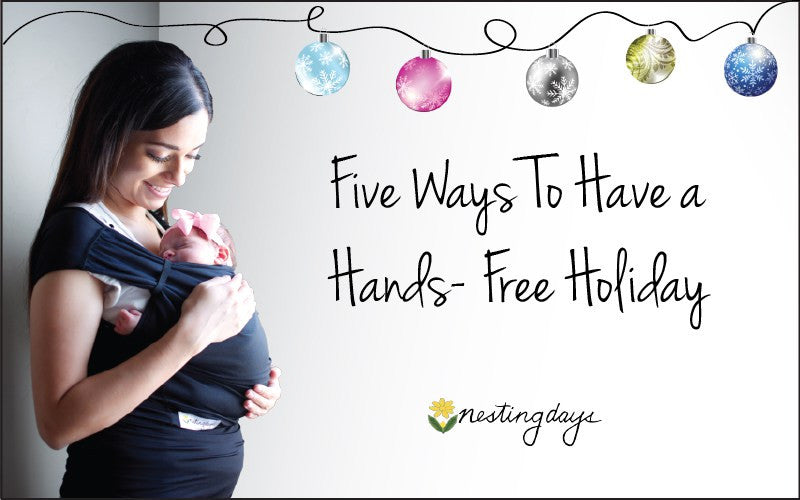 Five Ways Babywearing Can Make Your Holiday Happier