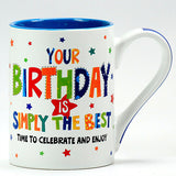 It's Your Birthday Best Mug