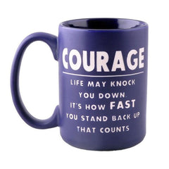 Motivational mug:Courage