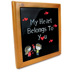 My Heart Belongs To You Quotation Tile